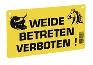 Warnschild – Weide betreten verboten!