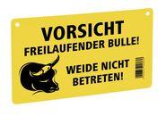 Warnschild – Vorsicht freilaufender Bulle!